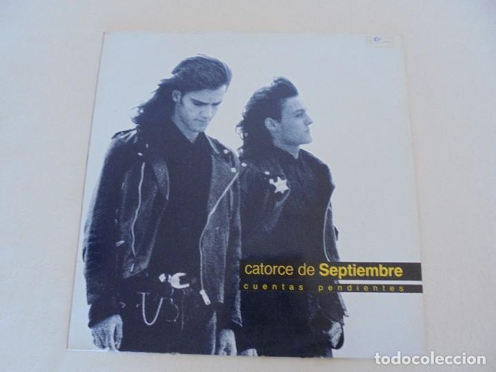 Discos de vinilo: CATORCE DE SEPTIEMBRE. CUENTAS PENDIENTES. RDK 1990. VER FOTOGRAFIAS ADJUNTAS. - Foto 2 - 69518405
