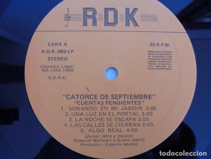 Discos de vinilo: CATORCE DE SEPTIEMBRE. CUENTAS PENDIENTES. RDK 1990. VER FOTOGRAFIAS ADJUNTAS. - Foto 4 - 69518405