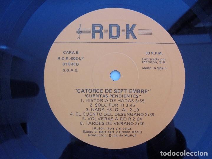 Discos de vinilo: CATORCE DE SEPTIEMBRE. CUENTAS PENDIENTES. RDK 1990. VER FOTOGRAFIAS ADJUNTAS. - Foto 6 - 69518405