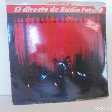 Discos de vinilo: EL DIRECTO DE RADIO FUTURA. ESCUELADECALOR. 2 LP`S. BMG 1989. VER FOTOGRAFIAS ADJUNTAS.. Lote 69520905