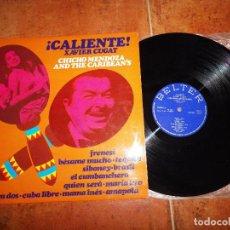 Discos de vinilo: XAVIER CUGAT CALIENTE CHICHO MENDOZA AND THE CARIBEAN'S LP VINILO 1974 ESPAÑA SIBONEY BRASIL TEQUILA. Lote 69526333