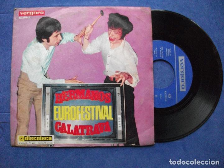 HERMANOS CALATRAVA,EUROFESTIVAL 69 DEL 69 SINGLE VERGARA (Música - Discos de Vinilo - Maxi Singles - Solistas Españoles de los 50 y 60)