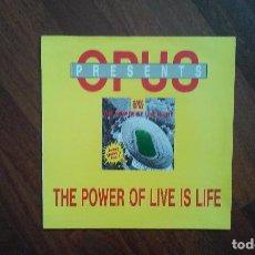 Discos de vinilo: OPUS-THE POWER OF LIVE IS LIFE.MAXI ESPAÑA. Lote 69604809