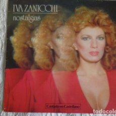 Discos de vinilo: IVA ZANICCHI - NOSATALGIAS - CANTADO EN CASTELLANO - COMO NUEVO!!. Lote 69610469