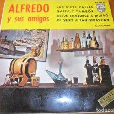 Discos de vinilo: ALFREDO Y SUS AMIGOS -LAS SIETE CALLES/ DESDE SANTURCE A BILBAO/ DE VIGO A SAN SEBASTIAN +1 - EP 50S. Lote 69614873