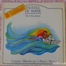 Discos de vinilo: VAIXELL DE PAPER - TONI GIMÉNEZ - CANÇONS I MELODIES PER A NENS I NENES LA GRANOTA 1982 - COMO NUEVO. Lote 69619793