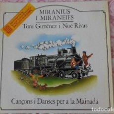 Discos de vinilo: MIRANIUS I MIRANEIES - TONI GIMÉNEZ I NOÈ RIVAS - LA GRANOTA 1982 - COMO NUEVO. Lote 69620289