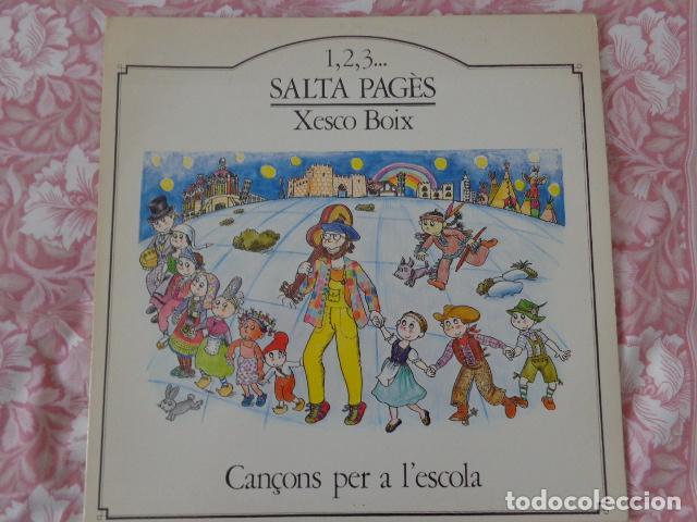 1,2,3... SALTA PAGÈS - XESCO BOIX - CANÇONS PER A L'ESCOLA - LA GRANOTA 1984 - COMO NUEVO (Música - Discos - LPs Vinilo - Música Infantil)