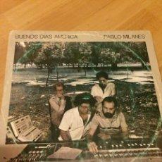 Discos de vinilo: DISCO LP CUBA AREITO.PABLO MILANÉS BUENOS DÍAS AMÉRICA. Lote 69645969