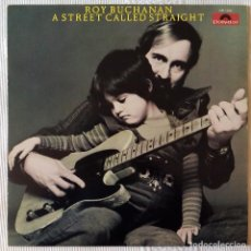 Discos de vinilo: ROY BUCHANAN, A STREET CALLED STRAIGHT (POLYDOR) LP FRANCIA. Lote 183418525