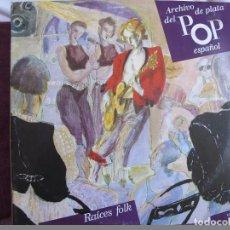 Discos de vinilo: LP - ARCHIVO DE PLATA DEL POP ESPAÑOL - RAICES FOLK (MOCEDADES, NUESTRO PEQUEÑO MUNDO) (DOBLE DISCO). Lote 69696209