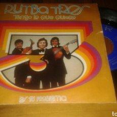 Discos de vinilo: RUMBA TRES:TENGO LO QUÉ QUIERO/ES TU PROBLEMA (SG.1973.7
