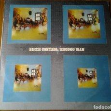 Discos de vinilo: BIRTH CONTROL HOODOO MAN LP CBS ED. ESPAÑOLA S65316 MUY BUENAS CONDICIONES. Lote 69708085