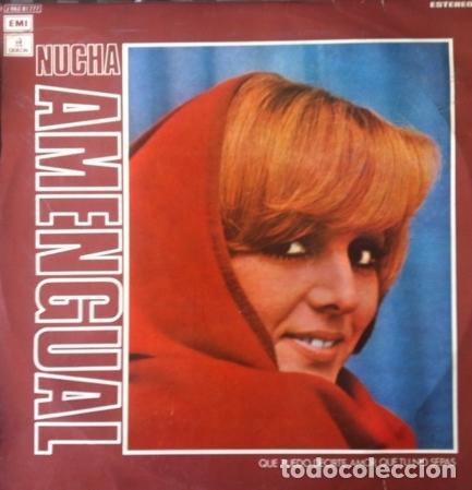 NUCHA AMENGUAL - QUE PUEDO DECIRTE AMOR QUE TU NO SEPAS . LP . 1974 EMI - J062-81.777 (Música - Discos - LP Vinilo - Grupos y Solistas de latinoamérica)