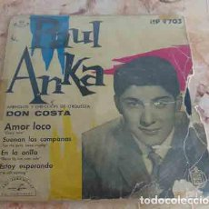 Discos de vinilo: PAUL ANKA – AMOR LOCO (CRAZY LOVE) - EP 1959. Lote 69768045