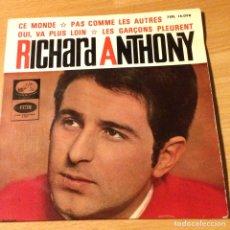 Discos de vinilo: EP RICHARD ANTHONY CE MONDE. Lote 69799683