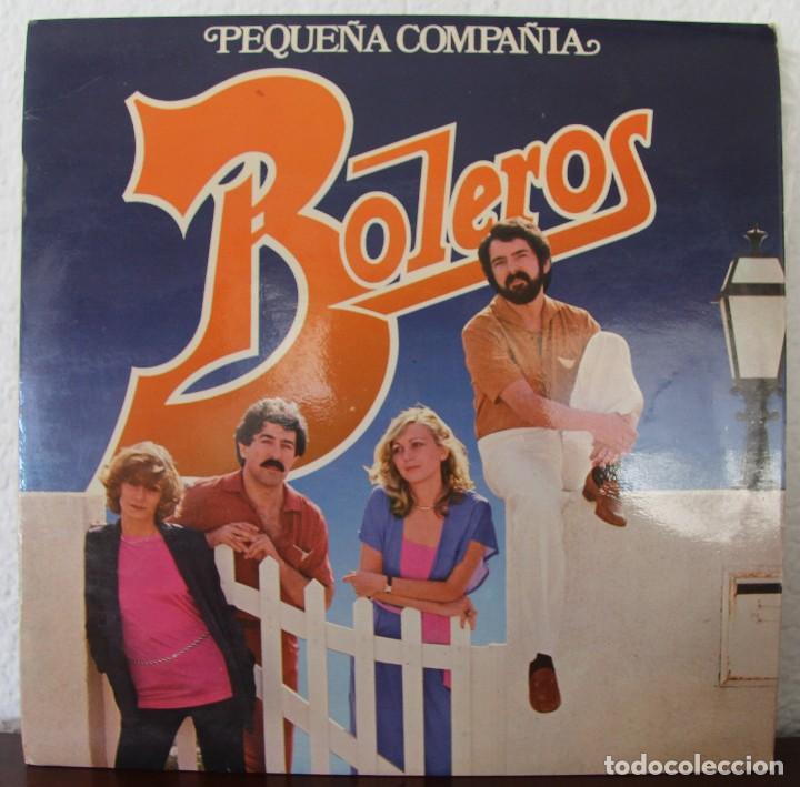 PEQUEÑA COMPAÑIA BOLEROS LP VINILO MAXI SINGLES (Música - Discos de Vinilo - Maxi Singles - Pop - Rock Internacional de los 70)