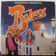 Discos de vinilo: PEQUEÑA COMPAÑIA BOLEROS LP VINILO MAXI SINGLES. Lote 69819465