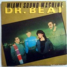 Discos de vinilo: MIAMI SOUND MACHINE: DR. BEAT, SINGLE CBS A 4614. SPAIN, 1984. VG+/VG+. Lote 69830249