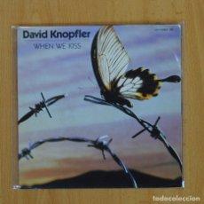 Discos de vinilo: DAVID KNOPFLER - WHEN WE KISS - SINGLE. Lote 69834562