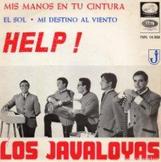 Discos de vinilo: JAVALOYAS, EP, HELP ! (¡SOCORRO! + 3, AÑO 1965. Lote 69852301