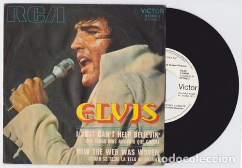 ELVIS PRESLEY I JUST CAN'T HELP BELIEVIN (ESPAÑOL PROMO) (Música - Discos - Singles Vinilo - Pop - Rock - Internacional de los 70)