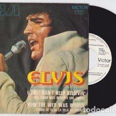 Discos de vinilo: ELVIS PRESLEY I JUST CAN'T HELP BELIEVIN (ESPAÑOL PROMO). Lote 69880941
