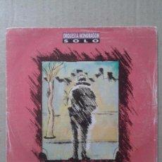 """Discos de vinilo: SOLO, DE ORQUESTA MONDRAGÓN. SINGLE EN VINILO DE 7 PULGADAS CON LA CANCIÓN """"SOLO"""" (EMI-ODEON, 1990). Lote 69906861"""