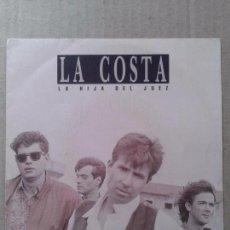 Discos de vinilo: LA HIJA DEL JUEZ (REPRISE), DE LA COSTA. SINGLE EN VINILO DE 7 PULGADAS (CBS / EPIC, 1990). Lote 69906937