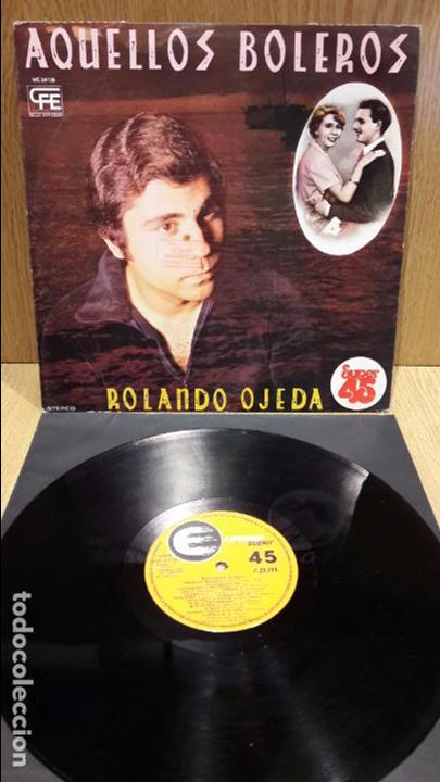 ROLANDO OJEDA. AQUELLOS BOLEROS.. MAXI SG - PROMO / EXPLOSION - 1978 / MBC. ***/*** (Música - Discos de Vinilo - Maxi Singles - Grupos y Solistas de latinoamérica)