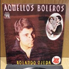 Discos de vinilo: ROLANDO OJEDA. AQUELLOS BOLEROS.. MAXI SG-MUESTRA / EXPLOSION - 1978 / MBC. ***/***. Lote 69947461