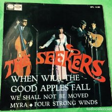 Discos de vinilo: THE SEEKERS (WHEN WILL THE GOOD APPLES FALL....) - SINGLE AÑO 1967 - LA VOZ DE SU AMO. Lote 69952589