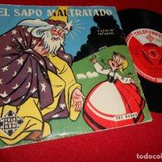 Discos de vinil: EL SAPO MALTRATADO CUENTO INFANTIL CARMEN GARCIA BELLVER CUADRO ARTISTICO FONOPOLIS EP 195? PROMO. Lote 69958557