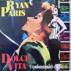 Discos de vinilo: RYAN PARIS - DOLCE VITA. Lote 69988173