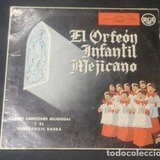 Discos de vinilo: ORFEÓN INFANTIL MEJICANO 'CUATRO CANCIONES RELIGIOSAS Y EL VENERABILIS BARBA. Lote 70000321