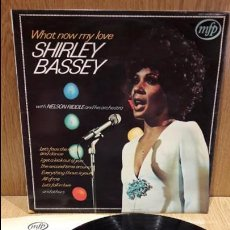 Discos de vinilo: SHIRLEY BASSEY / NELSON RIDDLE & ORCHESTRA. WHAT NOW MY LOVE. LP / MFP-1962 / MBC. ***/***. Lote 70017737