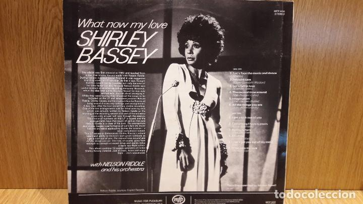 Discos de vinilo: SHIRLEY BASSEY / NELSON RIDDLE & ORCHESTRA. WHAT NOW MY LOVE. LP / MFP-1962 / MBC. ***/*** - Foto 2 - 70017737