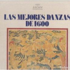 Discos de vinilo: VINILOS LAS MEJORES DANZAS DE 1600 EL QUE VES. Lote 70024277