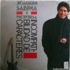Discos de vinilo: JOAQUÍN SABINA. INCOMPATIBILIDAD DE CARACTERES/ QUÉDATE A DORMIR. ARIOLA, SPAIN 1985 (PROMOCIONAL). Lote 70039349