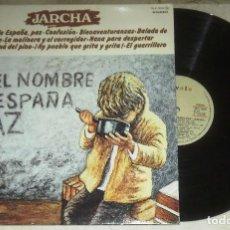 Discos de vinilo: LP JARCHA EN EL NOMBRE DE ESPAÑA PAZ JARCHA LP NOVOLA 1977. Lote 70045929