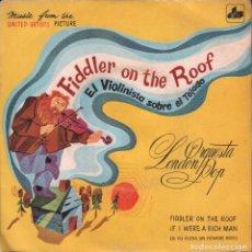 Discos de vinilo: FIDDLER ON THE ROOF ORQUESTA LONDON POP SINGLE DIM DE 1972 ,RF-1536. Lote 70065653