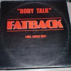Discos de vinilo: LP. FATBACK. BODY TALK. (INCL. HOUSE MIX). BERNHARD MIKULSKI.. Lote 70067873