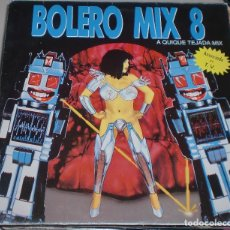 Discos de vinilo: LP. BOLERO MIX 8. A QUIQUE TEJADA MIX. BLANCO Y NEGRO MUSIC. 1991. Lote 70069381