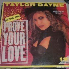 Discos de vinilo: LP. TAYLOR DAYNE. HOUSE MIX. PROVE YOUR LOVE. 1988. ARISTA. 1988. Lote 136067009
