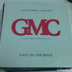 Discos de vinilo: LP. GMC. GOD MOTHER & COUNTRY. FOOT ON THE ROCK. 1985. FONOMUSIC. Lote 70069793