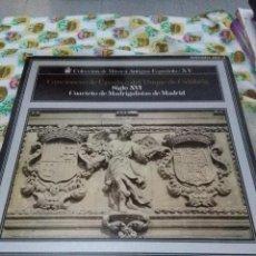 Discos de vinilo: COLECCIÓN DE MÚSICA ANTIGUA ESPAÑOLA XV. SIGLO XVI. CUARTETO DE MADRIGALISTAS DE MADRID. C7V. Lote 70080065