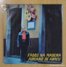 Discos de vinilo: ADRIANO DE ABREU - FADOS NA MADEIRA - LP. Lote 70093433