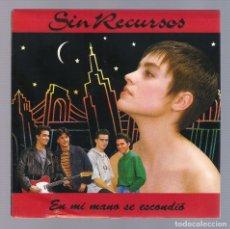 Discos de vinilo: SIN RECURSOS - EN MI MANO SE ESCONDIÓ (SINGLE 7'' PROMO 1991, EMI 006 1224417). Lote 70104845