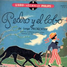 Discos de vinilo: LIBRO DISCO PHILIPS PEDRO Y EL LOBO SERGE PROKOFIEV - 10 PULGADAS - 1958. Lote 70129029