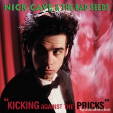 Discos de vinilo: LP NICK CAVE AND THE BAD SEEDS KICKING AGAINST THE PRICKS VINILO. Lote 70155485
